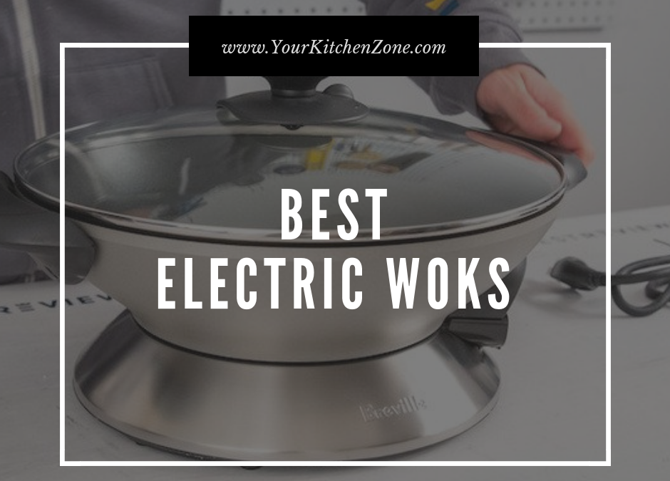 Guide: How to Choose the Perfect Electric Wok