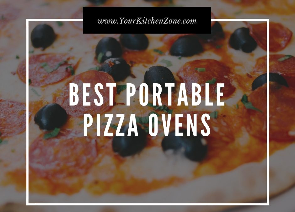 Guide: How To Choose The Perfect Portable Pizza Oven